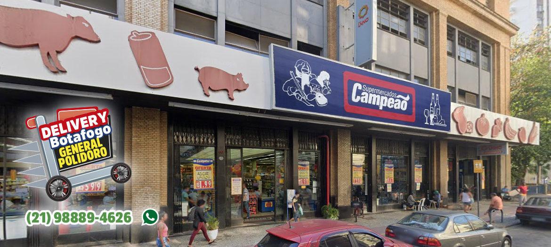 Supermercados Campeão - Fachada loja Botafogo General